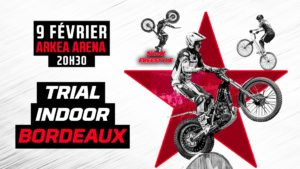 Trial Indoor de Bordeaux 2019 @ Arkéa Arena